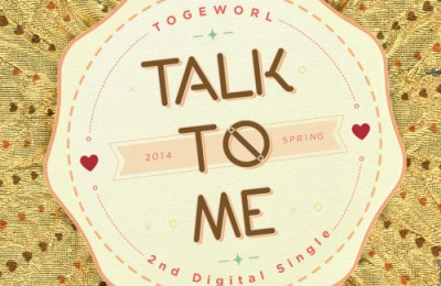Togeworl/Two Months – Talk To Me