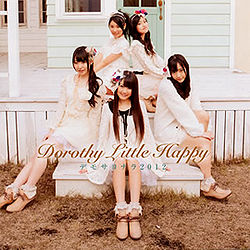 Dorothy Little Happy – But, Goodbye 2012 (デモサヨナラ 2012)