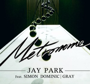 Jay Park (박재범) – Metronome (메트로놈) (feat. Simon D and GRAY)