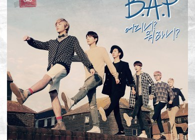 B.A.P – Where Are You? What Are You Doing?  (어디니? 뭐하니?)