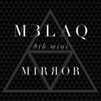 MBLAQ Mirror