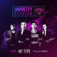 Jessi Cheetah Kangnam Verbal Jint My Type Unpretty Rapstar