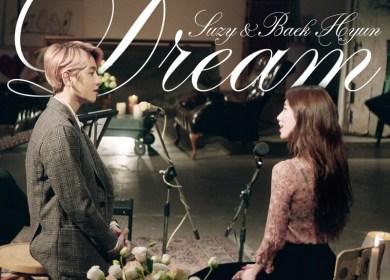 Suzy (수지) & Baekhyun (백현) – Dream