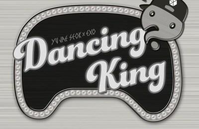 Yoo Jae Suk (유재석) & EXO – Dancing King