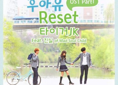 Tiger JK – Reset (Feat. Jinsil of Mad Soul Child)