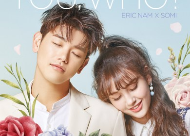 Eric Nam & Jeon Somi – You, Who? (유후)
