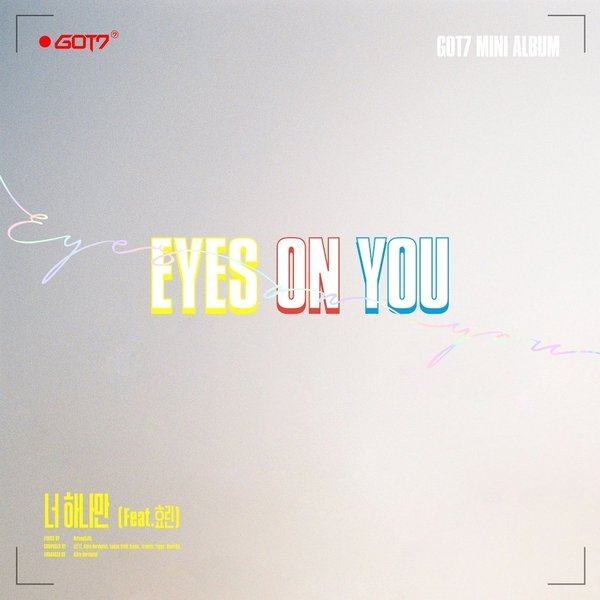 GOT7 - One and Only You (너 하나만) (feat  Hyolyn (효린)) » Color