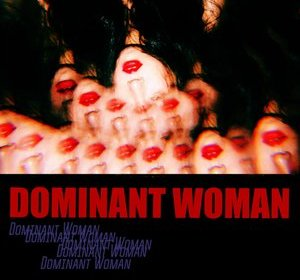WA$$UP – Dominant Woman
