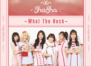 SHASHA – What The Heck