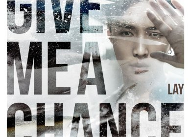 Lay (레이) – Give Me A Chance
