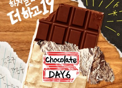 DAY6 – Chocolate
