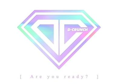 D-Crunch – Are you ready? (작당모의)