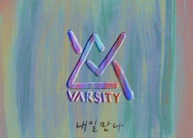 VARSITY (바시티) – We'll meet again (내일 만나)