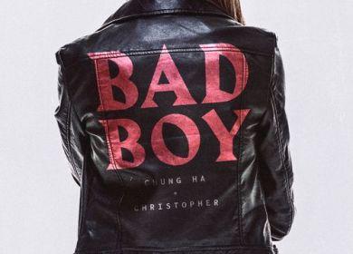 Chungha x Christopher – Bad Boy