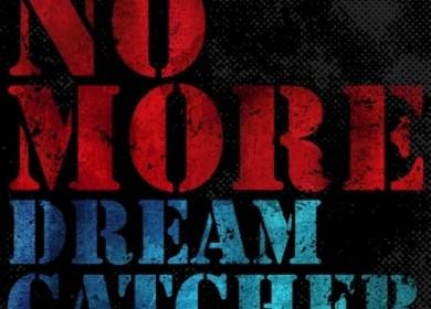 Dreamcatcher – NO MORE
