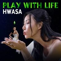 Hwasa - Play With Life