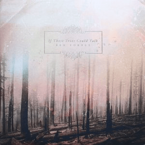 If These Trees Could Talk Red Forest Colored Vinyl