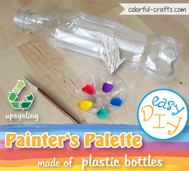 Upcycling Tutorial: Make your own painter's palette from plastic bottles