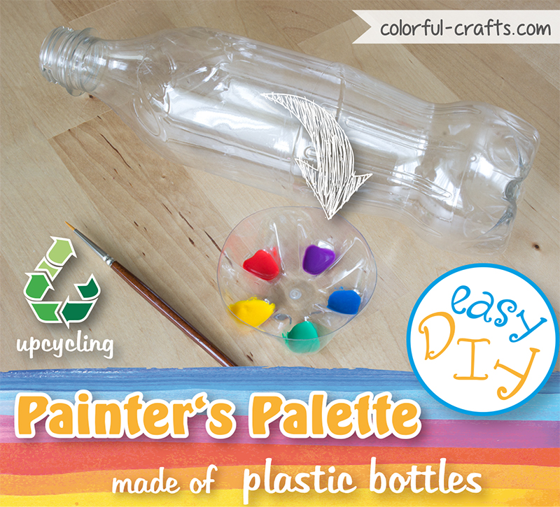 Upcycling: Make your own painter's palette with plastic bottles