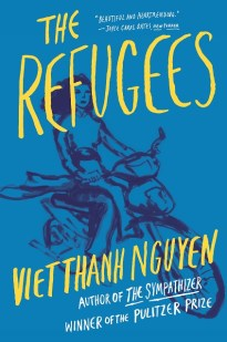 The Refugees by Viet Thanh Nguyen.