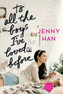 To All the Boys I've Loved Before by Jenny Han.