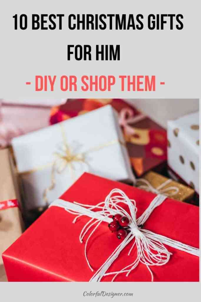 Here is a collection of 10 best Christmas gifts for him to make them yourself or to shop them