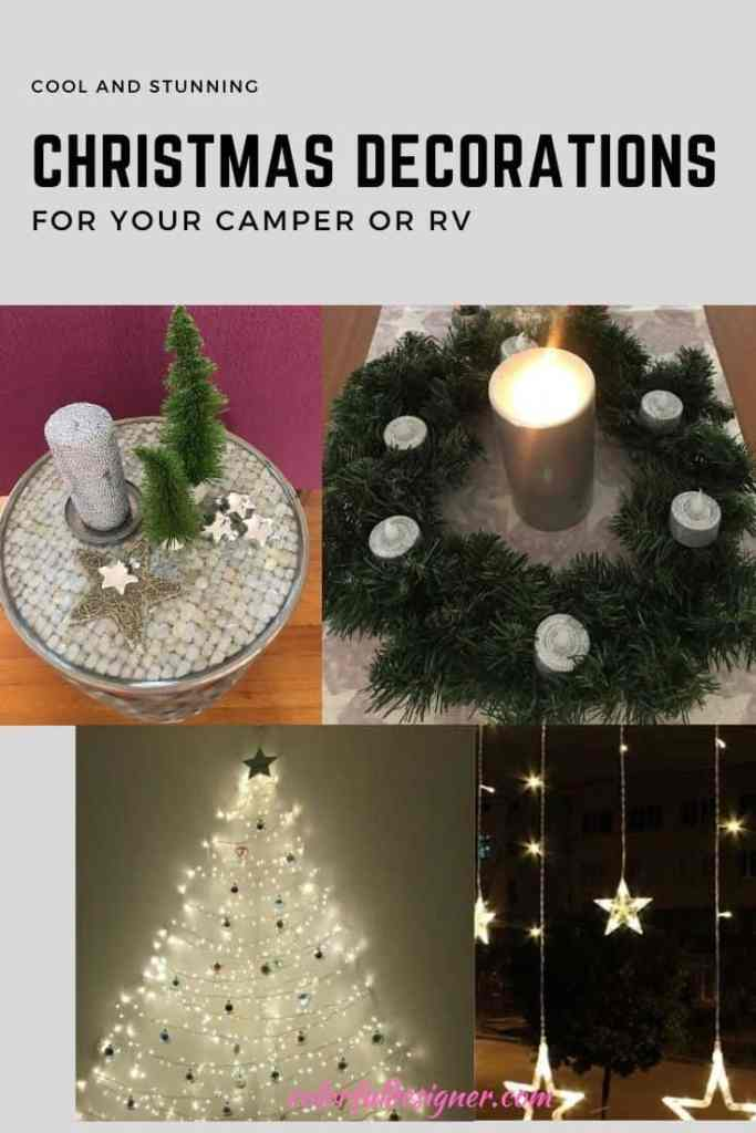 Create a cool and stunning atmosphere in your RV or Camper with these Christmas Decorating Ideas.