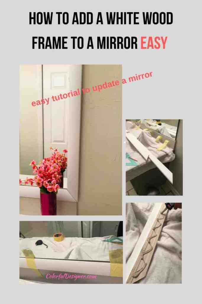 Easy tutorial how to update a mirror with a white wood frame DIY