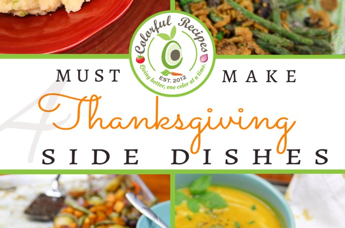 4 Must-Make Thanksgiving Side Dishes
