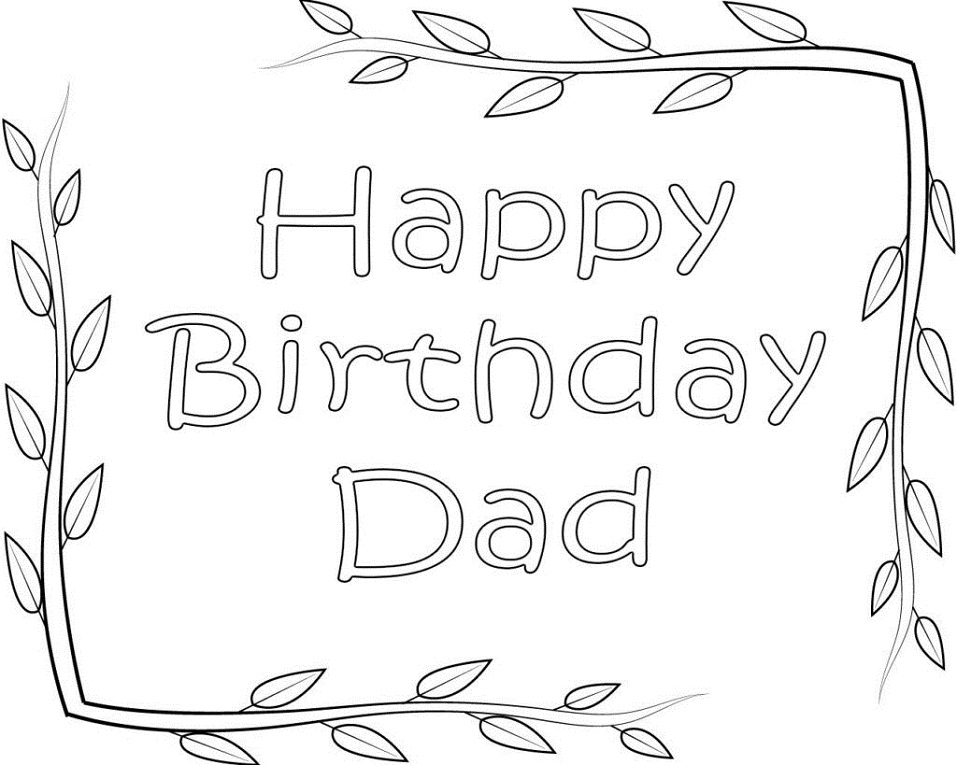 Happy Birthday Dad Coloring Page Free Printable Coloring Pages For Kids