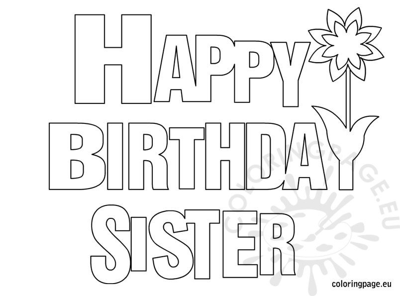 happy birthday sister coloring page – coloring page
