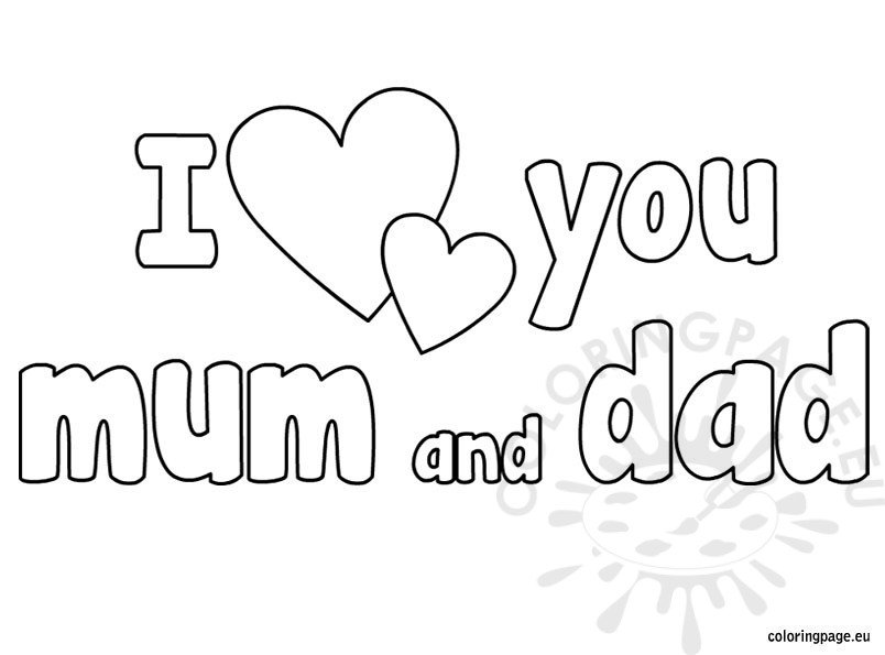 i love you mum and dad coloring – coloring page