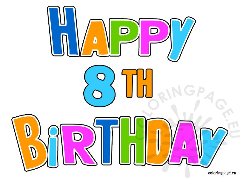 free coloring pages of happy 8th birthday