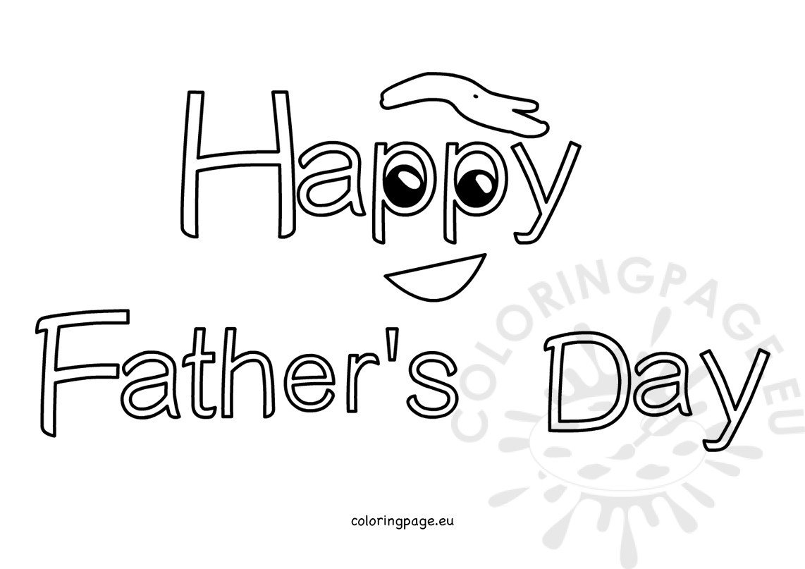Happy Father S Day Coloring Sheets Coloring Page