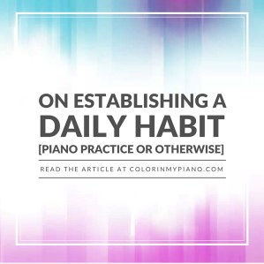 Establishing A Daily Habit