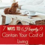 7 Ways to Contain Your Cost of Living