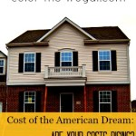 Cost of the American Dream:  Are Your Costs Rising? [Infographic]