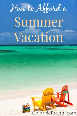 How to Afford a Summer Vacation