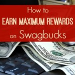How to Earn Maximum Rewards on Swagbucks