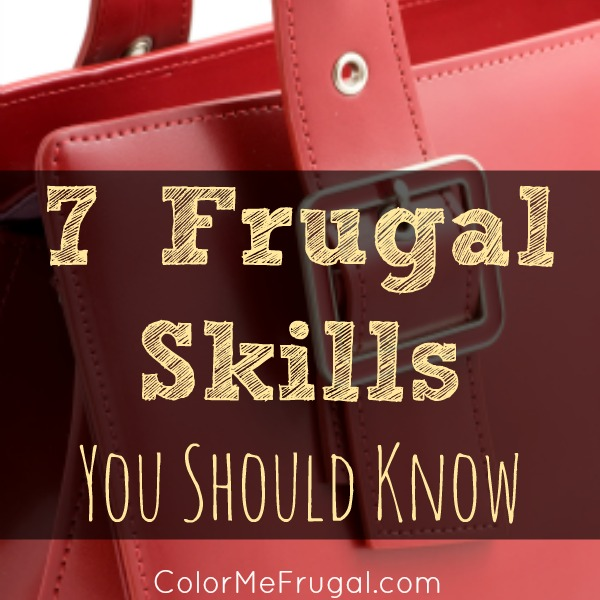 7 Frugal Skills You Should Know