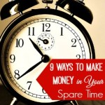 9 Ways to Make Money in Your Spare Time