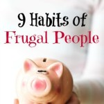 9 Key Frugal Habits