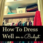 How to Dress Well on a Budget
