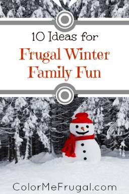 10 Ideas for Frugal Winter Family Fun