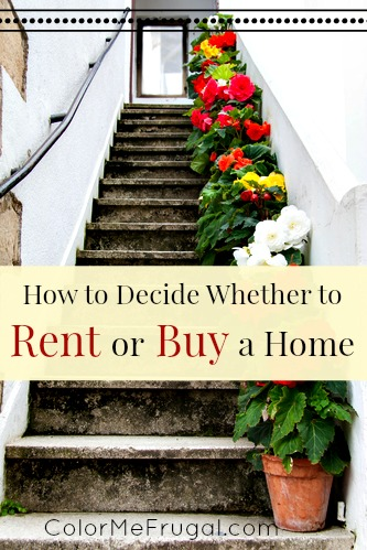 How to Decide Whether to Rent or Buy a Home