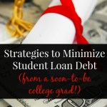 Strategies to Minimize Student Loan Debt