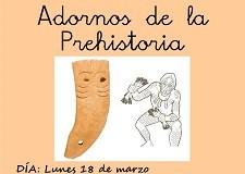 Adornos de la Prehistoria en el aula hospitalaria