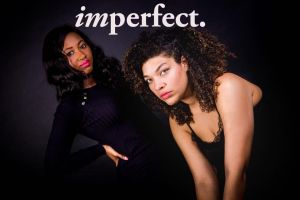 Lauren Douglin and Abbie Samuel in Imperfect