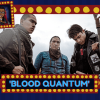 Mo' Reviews: 'Blood Quantum' Boldly Transforms Zombie Horror