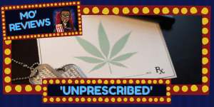 Unprescribed focuses on the potential positives of medical marijuana. (Photo credit: Steve Ellmore)